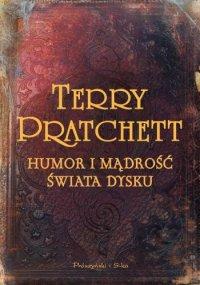 Humor I Mądrości świata Dysku Terry Pratchett Przy